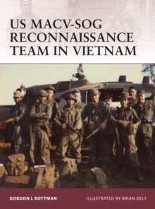US MACV-SOG Reconnaissance Team in Vietnam, Paperback / softback Book