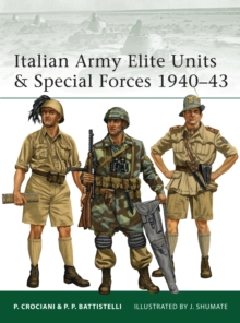Italian Army Elite Units & Special Forces 1940-43, Paperback Book