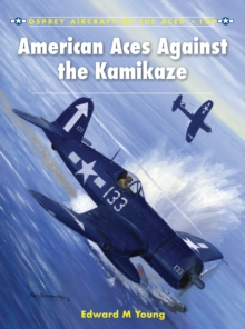 American Aces against the Kamikaze, Paperback / softback Book