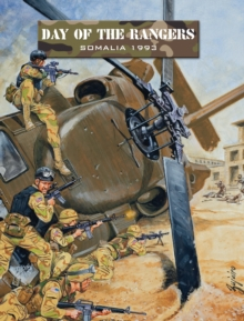 Day of the Rangers : Somalia 1993, Paperback / softback Book
