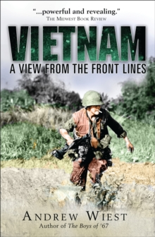 Vietnam : A View from the Front Lines, Hardback Book