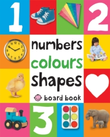 Numbers, Colours, Shapes : First 100 Soft To Touch, Hardback Book