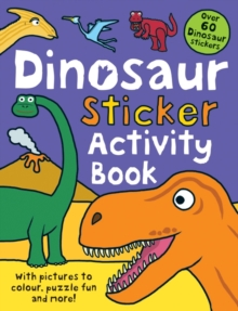 Dinosaur Sticker Activity Book, Paperback Book