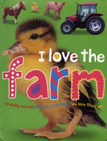 I Love the Farm, Board book Book