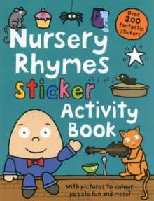 Nursery Rhymes Sticker Activity Book, Paperback Book