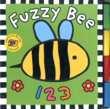 Fuzzy Bee 123 : Touch & Feel Board Book, Board book Book