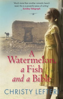 A Watermelon, a Fish and a Bible, Paperback / softback Book