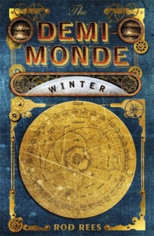 The Demi-Monde: Winter : Book I of the Demi-Monde, Paperback Book