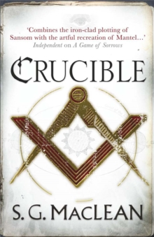 Crucible : Alexander Seaton 3, Paperback Book