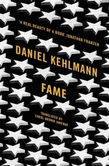 Fame : A Novel in Nine Episodes, Paperback Book