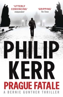 Prague Fatale : gripping historical thriller from a global bestselling author, Paperback / softback Book