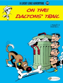 Lucky Luke : On the Daltons' Trail v. 19, Paperback Book
