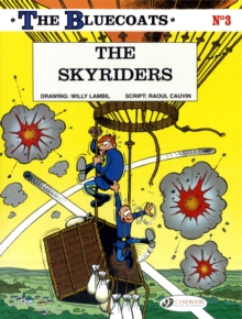 The The Bluecoats : The Skyriders Skyriders v. 3, Paperback / softback Book