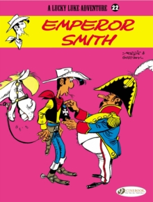 Lucky Luke : Emperor Smith v. 22, Paperback Book