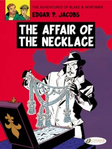 The Adventures of Blake and Mortimer : The Affair of the Necklace v. 7, Paperback Book