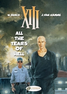XIII : All the Tears of Hell All the Tears of Hell v. 3, Paperback Book