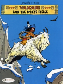 Yakari : Yakari and the White Fleece Yakari and the White Fleece v. 8, Paperback Book