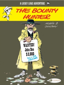 Lucky Luke Vol.26: the Bounty Hunter, Paperback / softback Book