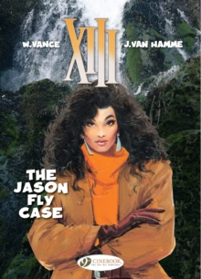 XIII : The Jason Fly Case Jason Fly Case v. 6, Paperback Book
