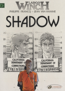 Largo Winch : Shadow v. 8, Paperback Book