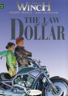 Largo Winch : The Law of the Dollar Law of the Dollar v. 10, Paperback Book