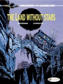 Valerian : Land without Stars v. 3, Paperback Book