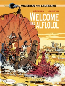 Valerian : Welcome to Alflolol v. 4, Paperback Book