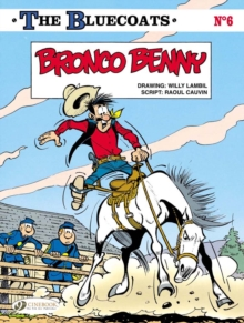 The Bluecoats : Bronco Benny Vol. 6, Paperback Book
