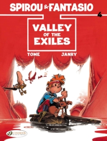 Spirou & Fantasio : Valley of the Exiles v. 4, Paperback Book
