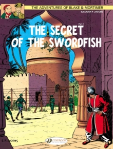 The Adventures of Blake and Mortimer : The Secret of the Swordfish, Part 2 v. 16, Paperback Book