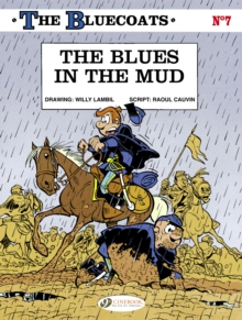 The The Bluecoats : The Blues in the Mud Blues in the Mud v. 7, Paperback Book