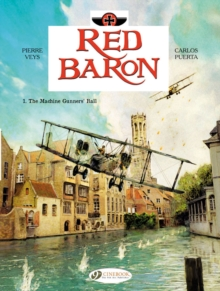 Red Baron : The Machine Gunner's Ball Volume 1, Paperback Book