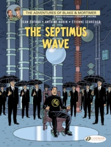 Blake & Mortimer : The Septimus Wave, Paperback Book