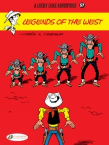 Lucky Luke Vol.57: Legends of the West, Paperback / softback Book