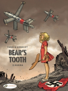 Bear's Tooth Vol. 2 : Hanna, Paperback / softback Book