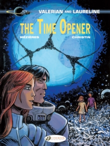 Valerian Vol. 21 - The Time Opener : 21, Paperback Book