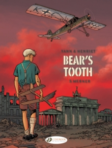 Bear's Tooth Vol. 3 : Werner, Paperback / softback Book