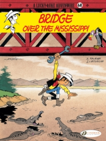 Lucky Luke Vol.68: Bridge Over the Mississippi, Paperback / softback Book