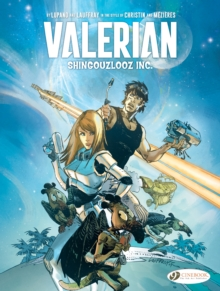 Valerian And Laureline: Shingouzlooz Inc., Paperback Book