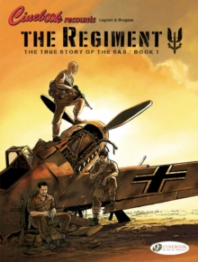 Regiment, The - The True Story Of The Sas Vol. 1, Paperback / softback Book