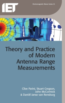 Theory and Practice of Modern Antenna Range Measurements, Hardback Book