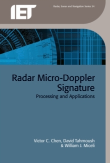 Radar Micro-Doppler Signatures : Processing and applications, Hardback Book