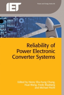 Reliability of Power Electronic Converter Systems, Hardback Book