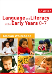 Language & Literacy in the Early Years 0-7, Paperback Book