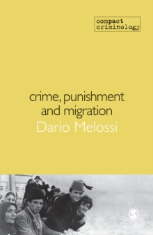Crime, Punishment and Migration, Hardback Book
