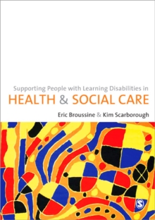 Supporting People with Learning Disabilities in Health and Social Care, Paperback / softback Book