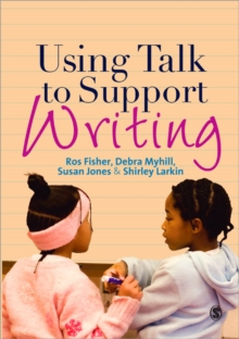 Using Talk to Support Writing, Paperback / softback Book