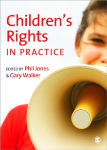 Children's Rights in Practice, Paperback / softback Book