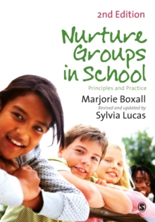 Nurture Groups in Schools : Principles and Practice, Paperback / softback Book