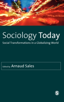 Sociology Today : Social Transformations in a Globalizing World, Hardback Book